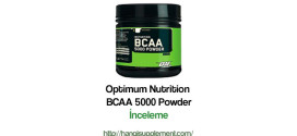 Optimum Nutrition BCAA 5000 Powder – İnceleme