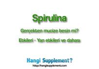 spirulina kullanımı ve etkileri